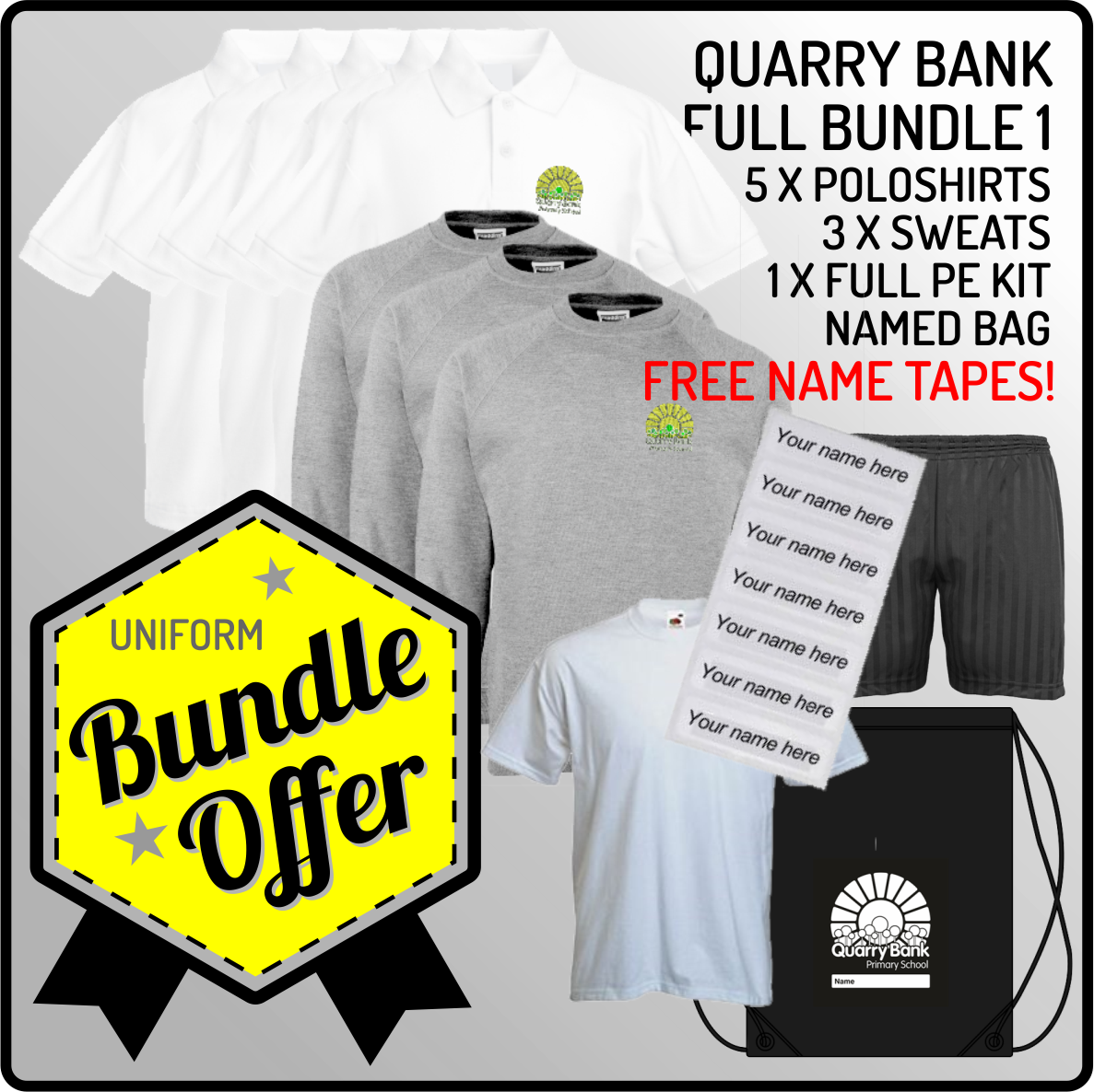Bundle offer of 5 Poloshrts, 3 Sweatshirts, PE T, Shorts and PE Bag - INCLUDES FREE NAME TAPES